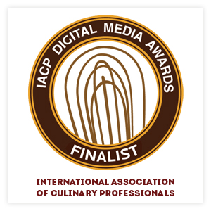 International Association of Culinary Professionals Digital Media Awards Finalist